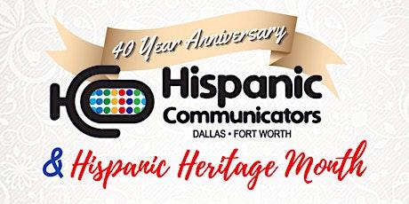Hispanic Communicators DFW 40th Anniversary & Hispanic Heritage Celebration tickets
