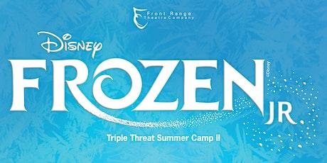 Triple Threat Summer Camp II: Disney's Frozen Jr. tickets