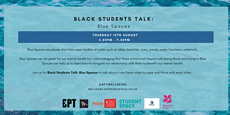 Black Students Talk: Blue Spaces tickets