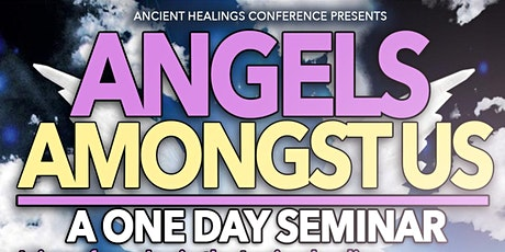 Angels Amongst Us  - 1 Day Seminar tickets