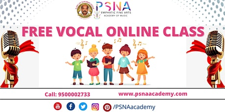 Free Online Vocal Class    Singing Classes 4th August - PSNA tickets