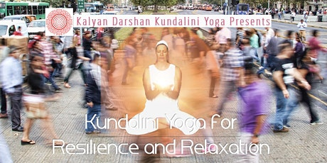 Kundalini Yoga for Resilience and Relaxation tickets