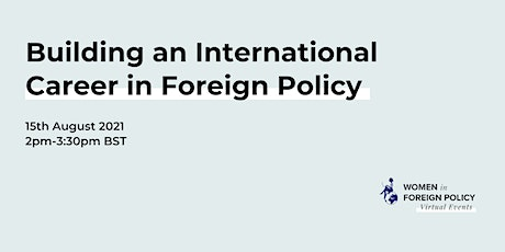 [ONLINE] Building an International Career in Foreign Policy tickets