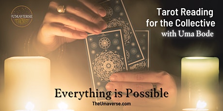 Free Tarot Reading For The Collective - Focus: Everything is Possible tickets