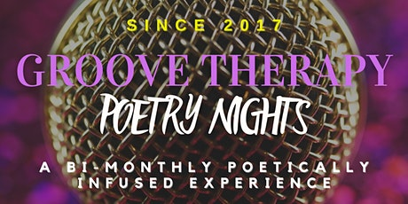 Groove Therapy Poetry Nights _ Celebrating Black History All Year Long tickets