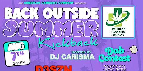 """WE BACK OUTSIDE """"SUMMER KICKBACK"""" W/ DJ CARISMA [D3szn,AZ CHIKE & DW FLAME] tickets"""