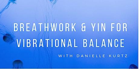 Breathwork & Yin for Vibrational Balance tickets