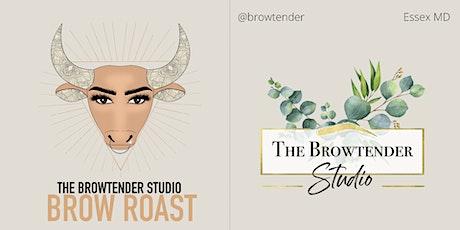 The Browtender Studio BROW ROAST tickets