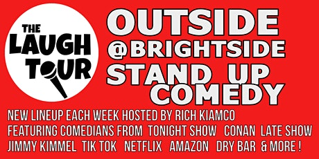 OUTSIDE @ The Brightside! Stand Up Comedy Show tickets
