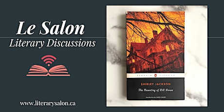 Virtual Literary Salon: 'The Haunting of Hill House' by Shirley Jackson tickets