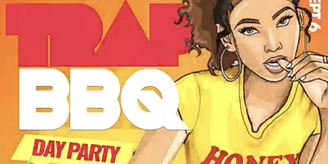 TRAP BBQ LABOR DAY PARTY tickets