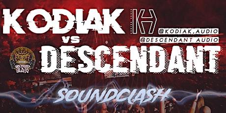 KODIAK X DESCENDANT SOUNDCLASH tickets