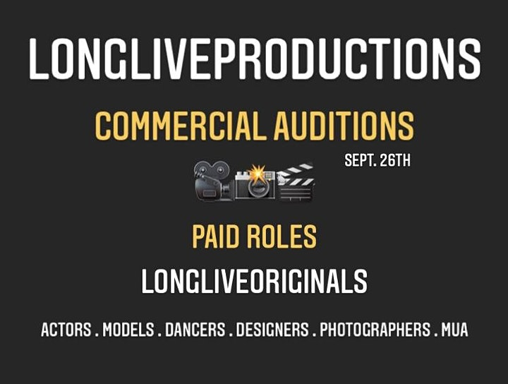 LONGLIVEPRODUCTIONS  SS21 Commercial Auditions! Paid Roles! image