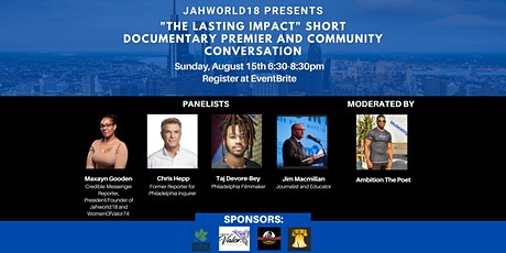 """JAHWORLD18   PRESENTS   """"LASTING IMPACT"""" Virtual Premier and Discussion tickets"""