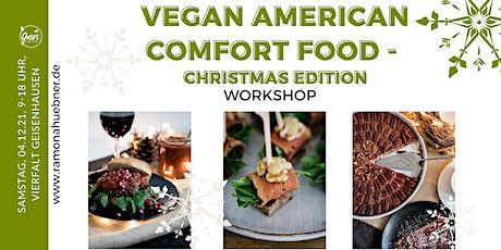 Vegan American Comfort Food - Christmas Edition Tickets