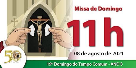 08/08 Missa 11h ingressos