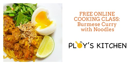 FREE COOKING CLASS: Burmese Curry with Noodles tickets