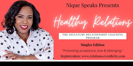 Healthy Relations (The Signature Relationship Coaching Program) billets