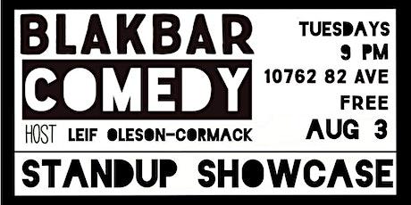Blakbar Comedy  - Free Comedy Showcase on Whyte! tickets
