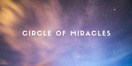 Circle of Miracles - Women's Study Group tickets