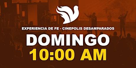 Experiencia de fe 10:00am Cinepolis Desamparados Sala 6 entradas