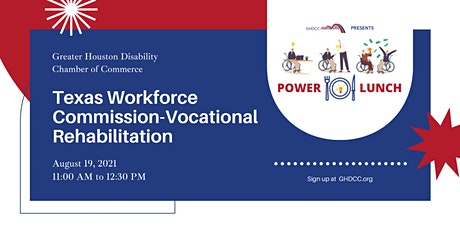 Power Lunch: Texas Workforce Commission-Vocational Rehabilitation tickets