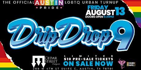 DripDropIX: Austin Pride: LGBTQ Turn Up tickets