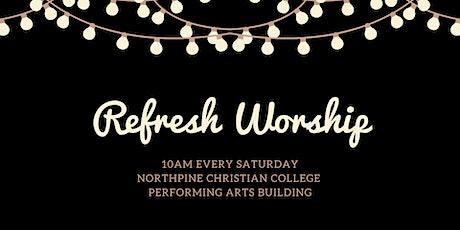 Refresh Worship - August 7 tickets
