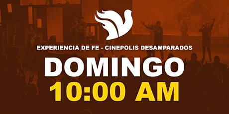 Experiencia de Fe 10:00am Cinepolis Desamparados SALA 4 entradas