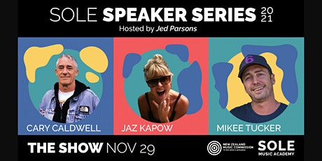 THE SHOW - SOLE Speaker Series tickets