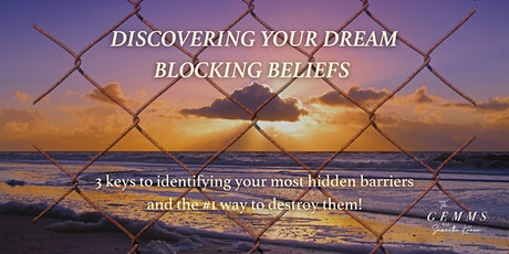 Discovering Your Dream Blocking Beliefs tickets