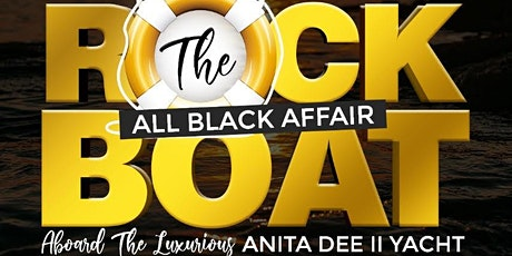 ROCK THE BOAT  (ALL BLACK AFFAIR) tickets
