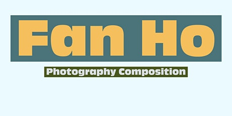 Online Photography Event: Street Photo Composition By Fan Ho - Image Study tickets