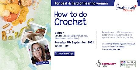 Deaf-initely Women: How to do Crochet? tickets