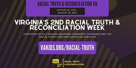 Racial Truth & Reconciliation Week (In-Person, Virtual, & Hybrid Events) tickets
