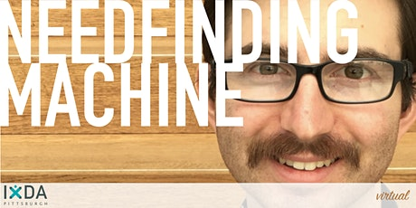 The Needfinding Machine tickets