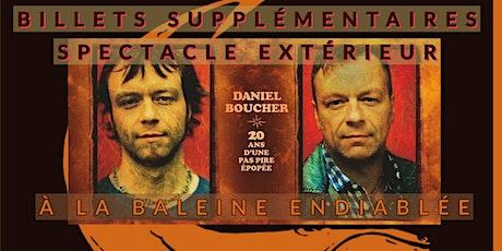 Daniel Boucher  à la Baleine Endiablée billets