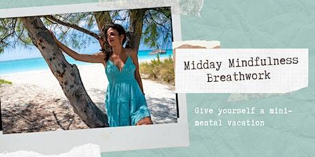 Midday Mindfulness Breathwork tickets