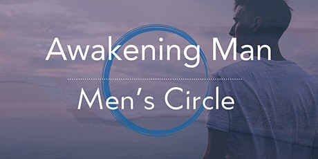 Awakening Man - Online Men's Circle tickets