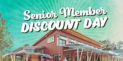 Senior Member Discount Day – Save 10%!