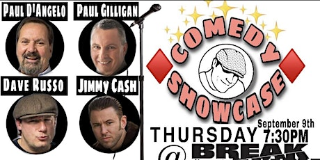 COMEDY NIGHT at Breakaway with Paul D'Angelo/ Paul Gilligan and Friends 9/9 tickets