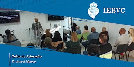 Culto Presencial IEBVC   08/08/2021 - 09h30 bilhetes