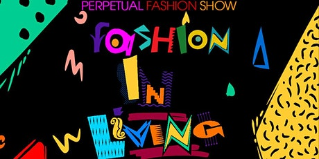 Perpetual Fashion Show 2021 tickets