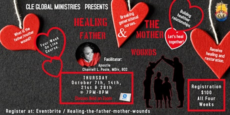 Healing the Father &  Mother Wounds. tickets