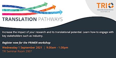 TRI Translation Pathways PRIMER Workshop tickets