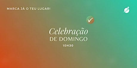 Celebração -  08/08/2021 - 10h30 bilhetes