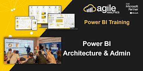 Power BI Architecture & Admin - Online - Australia - 29 Sep 2021 tickets