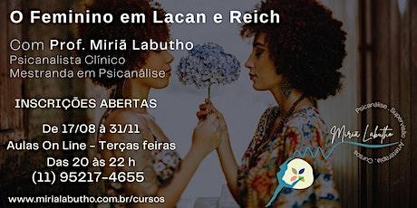 O FEMININO EM LACAN E REICH bilhetes