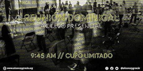 Reunión Domingo  8 Agosto - Alcance y Gracia Sin Fronteras boletos