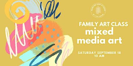 Family Art Class: Mixed Media tickets